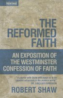 Exposition Of The Westminster Confession
