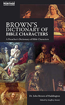 Brown's Dictionary of Bible Characters