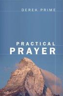 Practical Prayer