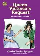 Queen Victorias Request
