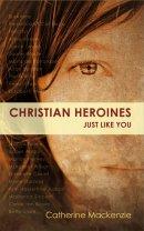Christian Heroines