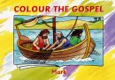 Colour The Gospels Mark