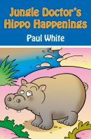 Jungle Doctors Hippo Happenings Pb
