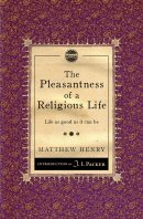 Pleasantness Of A Religious Life The