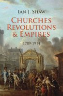 Churches Revolutions And Empires