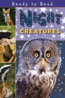 Ready To Read Night Creatures