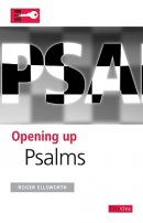 Psalms : Opening Up the Bible