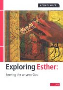 Esther : Exploring the Bible