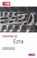 Ezra : Opening Up the Bible