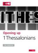 Opening up Thessalonians: Opening up the Bible