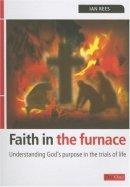 Faith In The Furnace