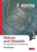 Nahum & Obadiah : Exploring the Bible