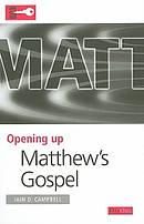 Matthew : Opening Up the Bible
