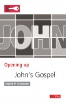 Opening Up John's Gospel