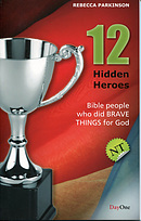 12 Hidden Heroes New Testament - Book 1
