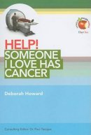 Help! Someone I Love Has Cancer