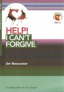 Help I Can't Forgive