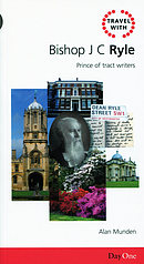 Travel With: Bishop R C Ryle