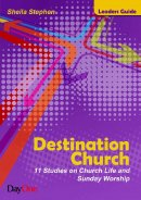 Destination Church Leader's Guide