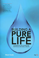 Building a Pure Life