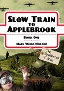 Slow Train to Applebrook