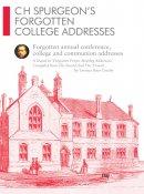 CH Spurgeon Forgotten College  Addresses