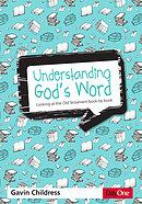 Understanding God's Word Old Testament
