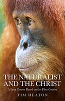 Naturalist and the Christ