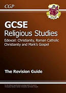 GCSE Religious Studies Edexcel Christianity, RC and Mark's Gospel Revision Guide