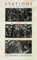 Stations of the Nativity, the Cross and the Resurrection