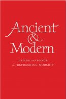Ancient and Modern - Large Print Words Edition