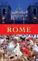 Every Pilgrim's Guide to Rome