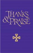 Thanks and Praise (Full Music Edition)
