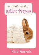 Little Book Of Rabbit Prayers