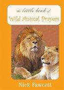 Little Book Of Wild Animal Prayers