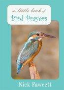 Little Book Of Bird Prayers