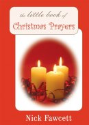The Little Book Of Christmas Prayers