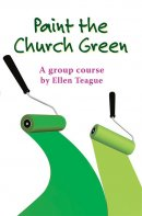 Paint The Church Green