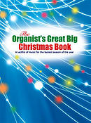 The Organist's Great Big Christmas Book