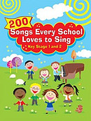 200 Songs Every School Loves to Sing