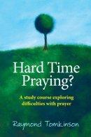 Hard Time Praying?