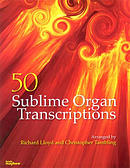 50 Sublime Organ Transcriptions