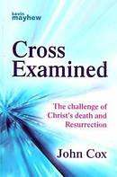 Cross Examined