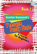 Teenage Funky Flute - Book 2 Student