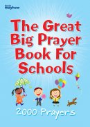 The Great Big Prayer Book for Schools