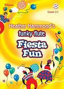 Funky Flute Repertoire - Fiesta Fun
