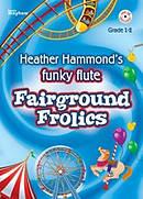 Funky Flute Repertoire - Fairground Frolics
