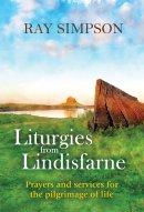 Liturgies from Lindisfarne