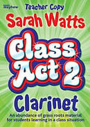 Class Act 2 Clarinet - Teacher Copy