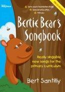 Bertie Bear's Songbook